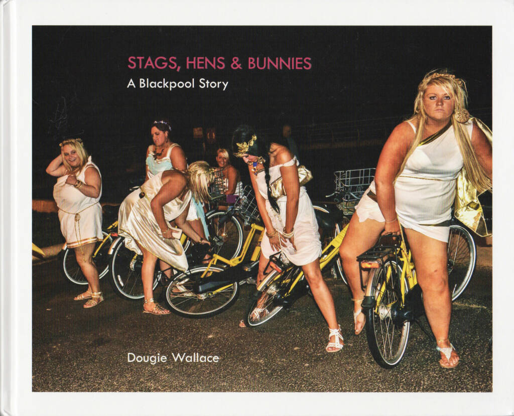 Dougie Wallace - Stags, Hens & Bunnies, Dewi Lewis, 2014, Cover - http://josefchladek.com/book/dougie_wallace_-_stags_hens_bunnies, © (c) josefchladek.com (12.09.2014)
