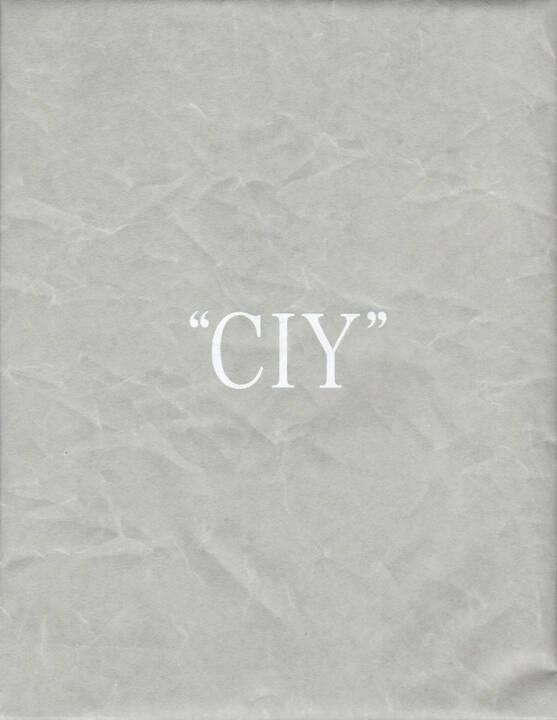 Daisuke Yokota and Hiroshi Takizawa - CIY, Newfave, 2014, Cover - http://josefchladek.com/book/daisuke_yokota_and_hiroshi_takizawa_-_ciy