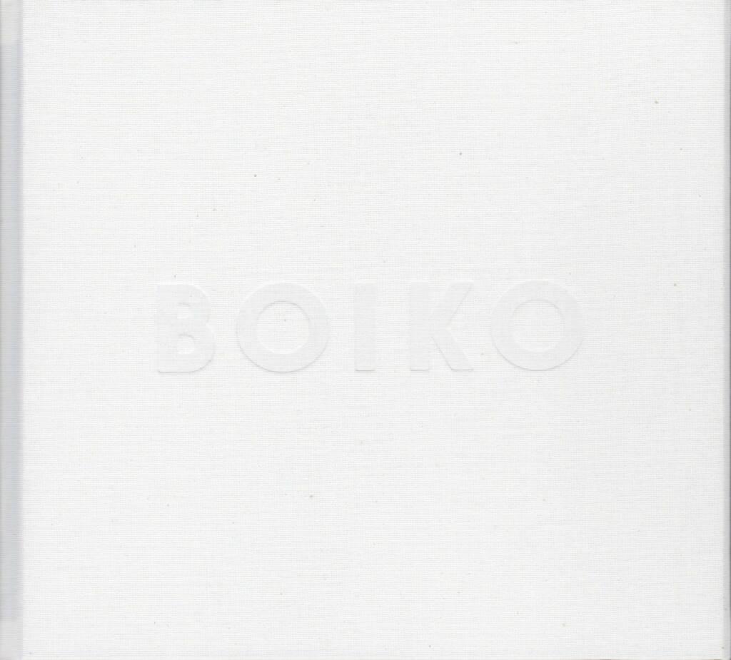 Jan Brykczynski - Boiko, Self published, 2014, Cover - http://josefchladek.com/book/jan_brykczynski_-_boiko, © (c) josefchladek.com (20.09.2014)