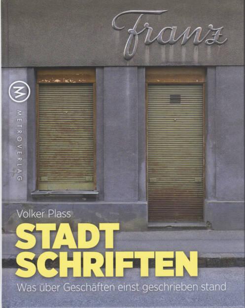 Cover Stadtschriften: Was über Geschäften einst geschrieben stand (c) Volker Plass/Metroverlag (03.10.2014)