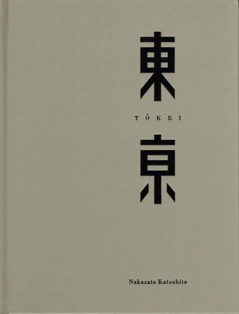 Katsuhito Nakazato - Tokei 東亰, Saitama 2006, Cover - http://josefchladek.com/book/nakazato_katsuhito_-_tokei_東亰, © (c) josefchladek.com (04.10.2014)