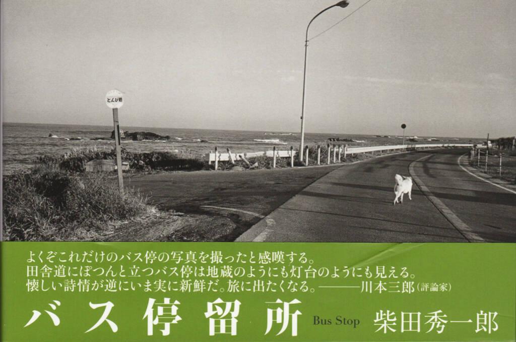 Shuichiro Shibata - Bus Stop バス停留所, Little More 2010, Cover - http://josefchladek.com/book/shuichiro_shibata_-_bus_stop_バス停留所, © (c) josefchladek.com (09.10.2014)
