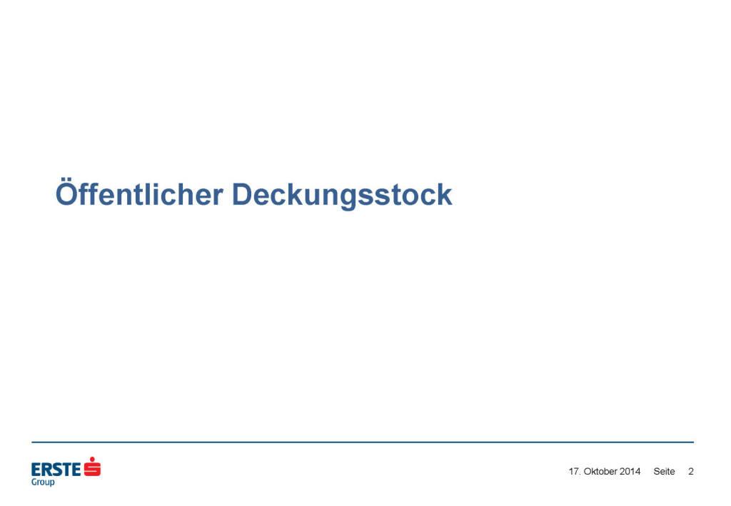 Öffentlicher Deckungsstock, © Erste Group Research (17.10.2014)