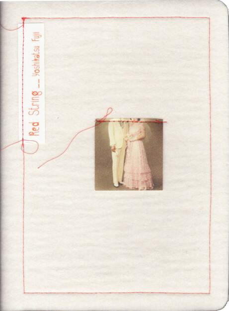Yoshikatsu Fujii - Red String, RPS 2014, Cover - http://josefchladek.com/book/yoshikatsu_fujii_-_red_string, © (c) josefchladek.com (18.10.2014)