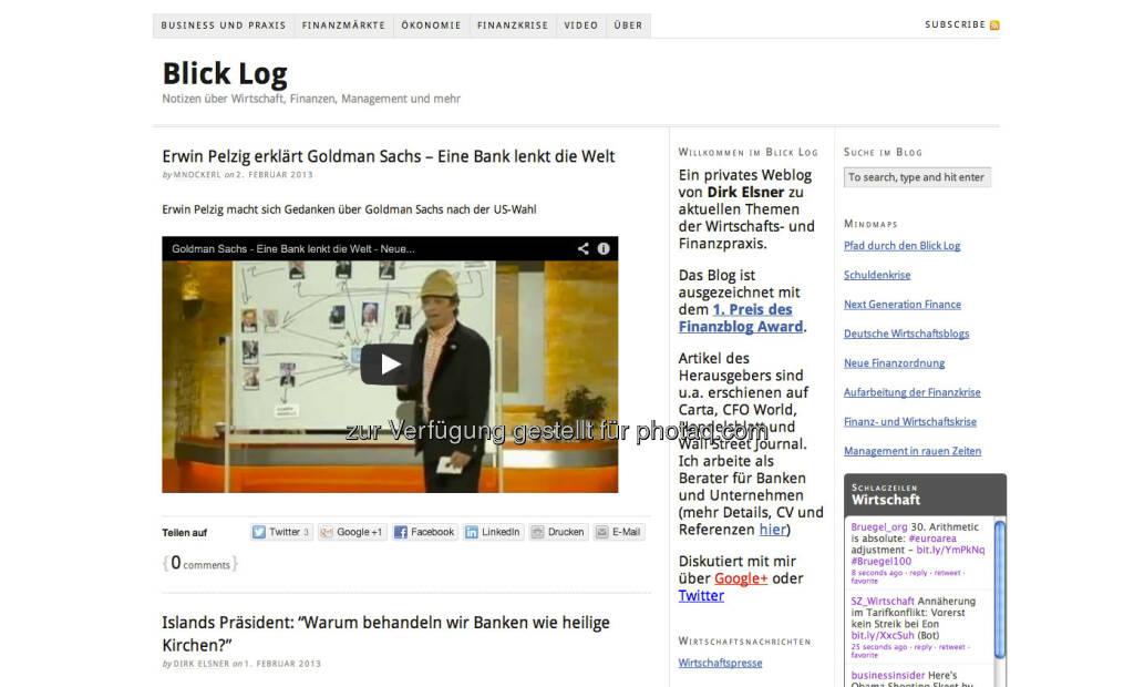 http://www.blicklog.com/ - ein privates Weblog von Dirk Elsner zu aktuellen Themen der Wirtschafts- und Finanzpraxis. In jeder Hinsicht gross (02.02.2013)