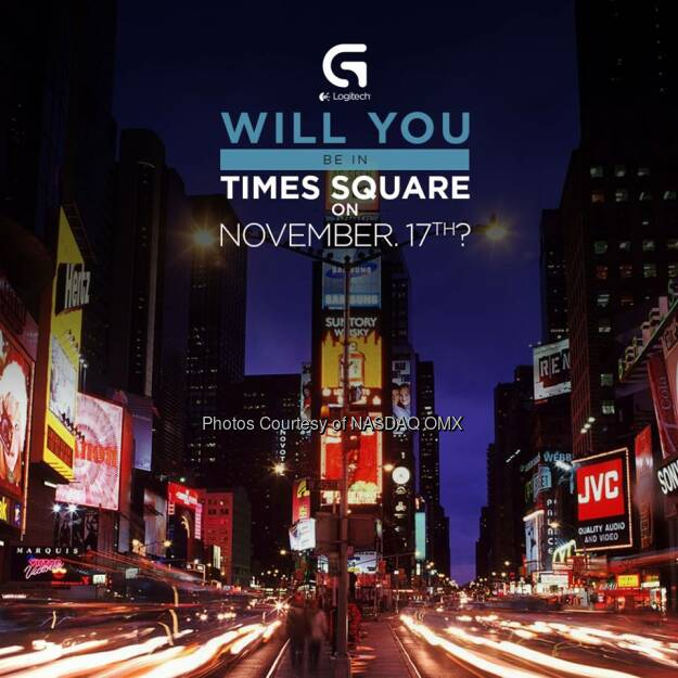 Times Square: Logitech Gaming is debuting at Nasdaq MarketSite. Join the party by tweeting your #winningmethod @LogitechG and you might win a Logitech G910 Orion Spark RGB Mechanical Gaming Keyboard. Official Rules: http://logt.ly/NASDAQRules  Source: http://facebook.com/NASDAQ (10.11.2014)