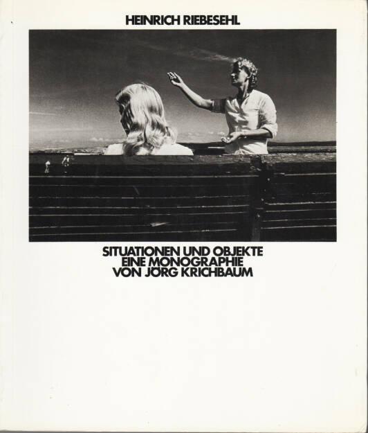 Heinrich Riebesehl (Jörg Krichbaum) - Situationen und Objekte, Riesweiler 1978, Cover - http://josefchladek.com/book/heinrich_riebesehl_joerg_krichbaum_-_situationen_und_objekte, © (c) josefchladek.com (11.11.2014)