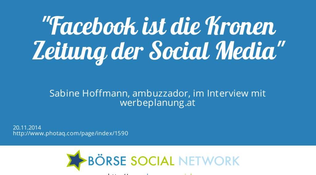 Facebook ist die Kronen Zeitung der Social Media Sabine Hoffmann, ambuzzador, im Interview mit werbeplanung.at (20.11.2014)