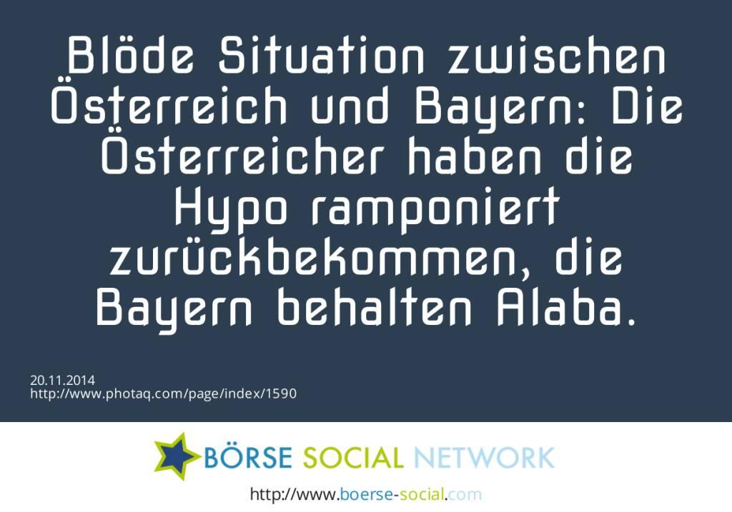 Blöde Situation zwischen Österreich und Bayern: Die Österreicher haben die Hypo ramponiert zurückbekommen, die Bayern behalten Alaba.  (20.11.2014)