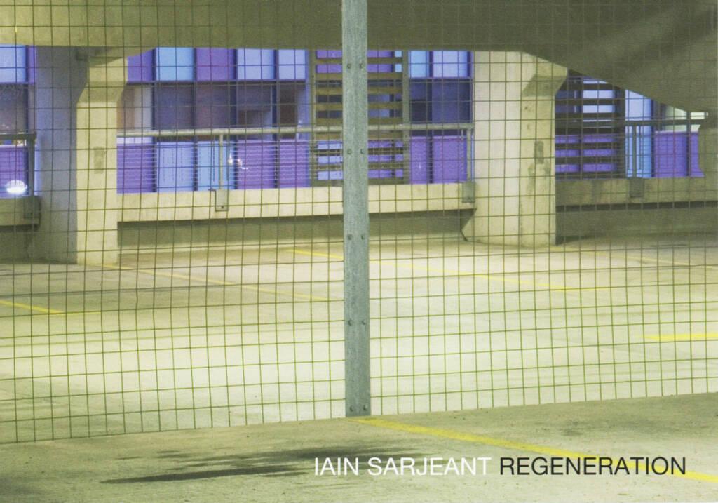 Iain Sarjeant - Regeneration, Brown Owl Press 2014, Cover - http://josefchladek.com/book/iain_sarjeant_-_regeneration, © (c) josefchladek.com (21.11.2014)