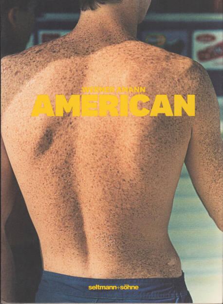 Werner Amann - American, seltmann+söhne 2010, Cover - http://josefchladek.com/book/werner_amann_-_american, © (c) josefchladek.com (25.11.2014)