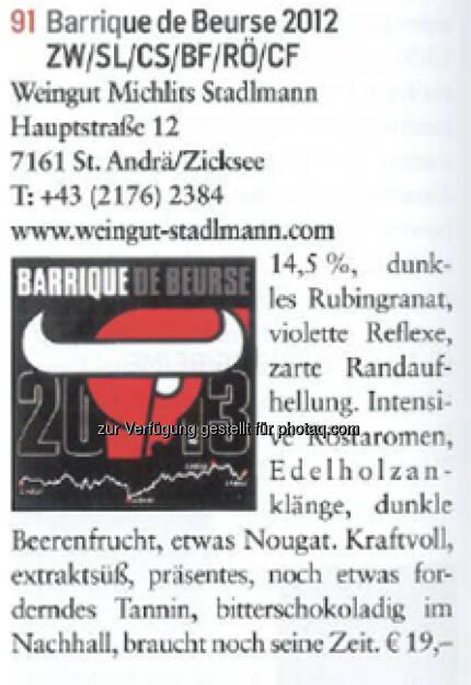 Der Barrique de Beurse erhielt bei der Falstaff-Bewertung 91 Punkte.  (03.12.2014)