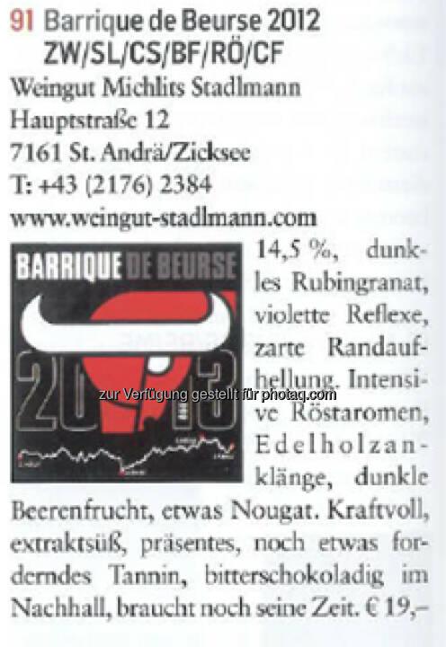 Der Barrique de Beurse erhielt bei der Falstaff-Bewertung 91 Punkte.