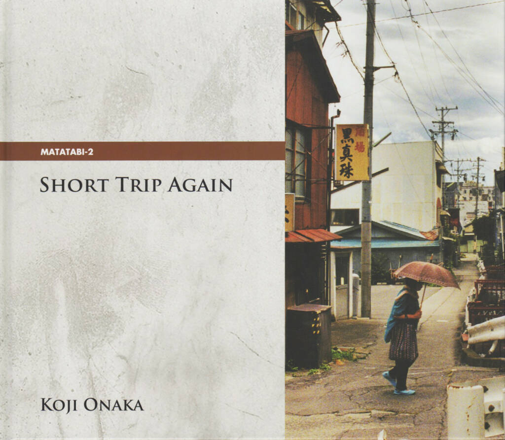 Koji Onaka - Short Trip Again, Matatabi Library 2014, Cover - http://josefchladek.com/book/koji_onaka_-_short_trip_again, © (c) josefchladek.com (08.12.2014)