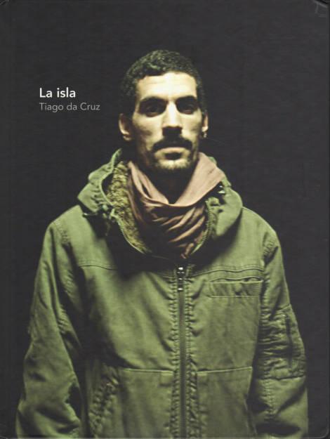 Tiago da Cruz - La isla, Acento 2000 2014, Cover - http://josefchladek.com/book/tiago_da_cruz_-_la_isla, © (c) josefchladek.com (11.12.2014)