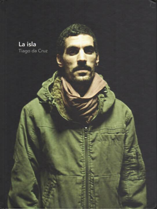 Tiago da Cruz - La isla, Acento 2000 2014, Cover - http://josefchladek.com/book/tiago_da_cruz_-_la_isla