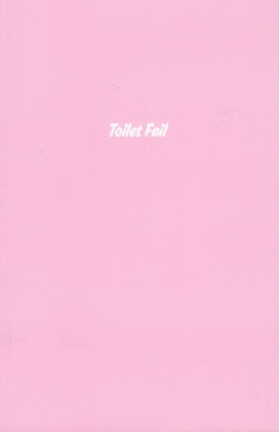 Thomas Mailaender - Toilet Fail, RVB Books 2014, Cover - http://josefchladek.com/book/thomas_mailaender_-_toilet_fail, © (c) josefchladek.com (15.12.2014)