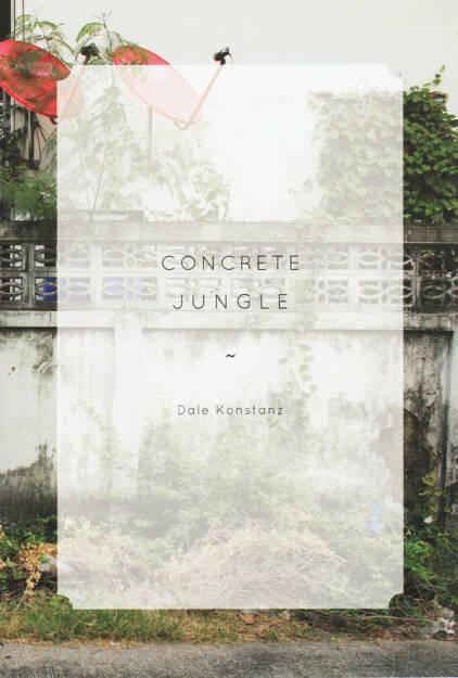 Dale Konstanz - Concrete Jungle, The Velvet Cell 2014, Cover - http://josefchladek.com/book/dale_konstanz_-_concrete_jungle, © (c) josefchladek.com (22.12.2014)