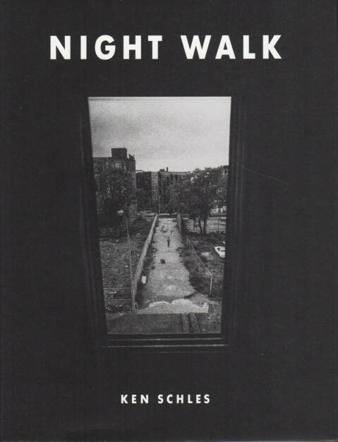 Ken Schles - Night Walk, Steidl 2014, Cover - http://josefchladek.com/book/ken_schles_-_night_walk, © (c) josefchladek.com (24.12.2014)