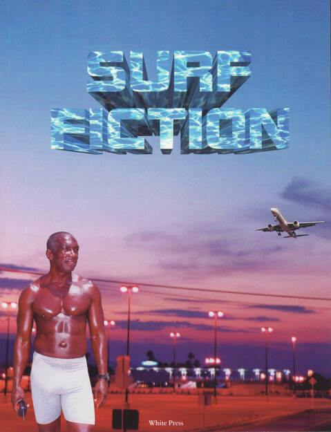 Werner Amann - Surf Fiction, White Press 2014, Cover - http://josefchladek.com/book/werner_amann_-_surf_fiction, © (c) josefchladek.com (07.01.2015)