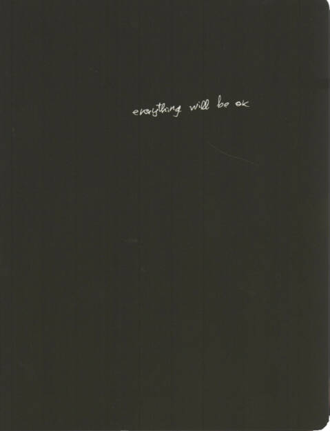 Alberto Lizaralde - everything will be ok, Self published 2014, Cover - http://josefchladek.com/book/alberto_lizaralde_-_everything_will_be_ok, © (c) josefchladek.com (17.01.2015)