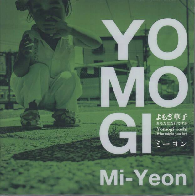 Mi-Yeon - Yomogi Soshi – Who might you be?, Mado-sha 2014, Cover - http://josefchladek.com/book/mi-yeon_-_yomogi_soshi_who_might_you_be, © (c) josefchladek.com (28.01.2015)