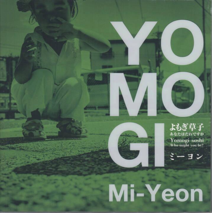 Mi-Yeon - Yomogi Soshi – Who might you be?, Mado-sha 2014, Cover - http://josefchladek.com/book/mi-yeon_-_yomogi_soshi_who_might_you_be