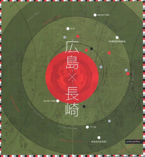 Clement Kauter - Hiroshima & Nagasaki (Fujisaki, Fukushima, Ishiguro, Tomatsu, Domon, Kawada, Ishiuchi, Tsuchida), Le Plac'Art Photo 2014, Cover - http://josefchladek.com/book/clement_kauter_-_hiroshima_nagasaki, © (c) josefchladek.com (01.02.2015)