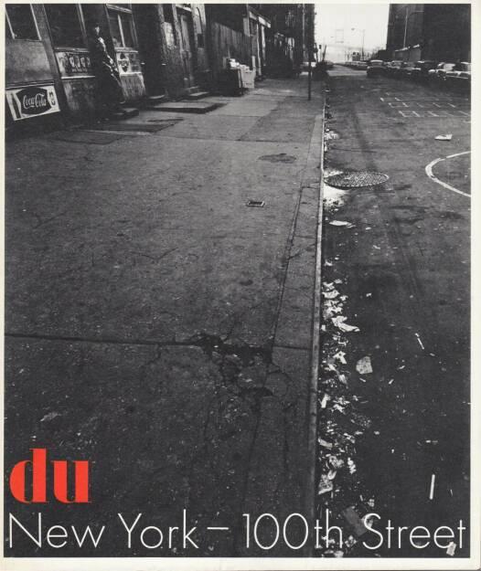 Bruce Davidson's - New York - East 100th Street, Conzett & Huber 1969, Cover - http://josefchladek.com/book/m_gasser_ed_bruce_davidson_-_new_york_-_east_100th_street_in_du_kulturelle_monatsschrift_29_jahrgang_marz_1970, © (c) josefchladek.com (21.02.2015)