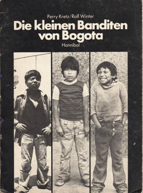 Perry Kretz / Rolf Winter - Die kleinen Banditen von Bogota, hannibal 1978, Cover - http://josefchladek.com/book/perry_kretz_rolf_winter_-_die_kleinen_banditen_von_bogota, © (c) josefchladek.com (23.02.2015)