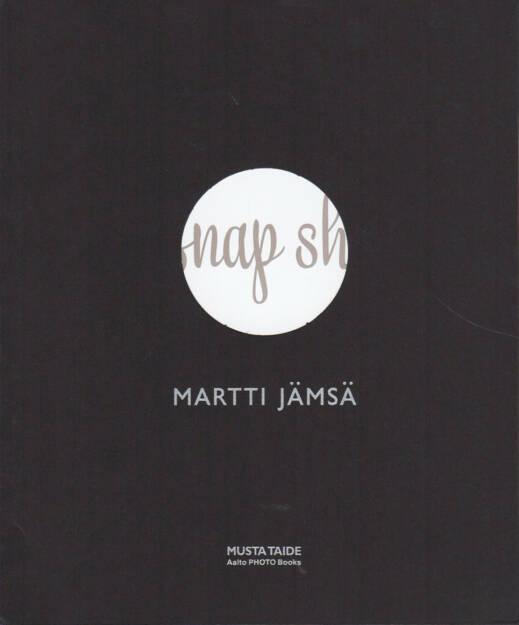 Martti Jämsä - Snap shot, Musta Taide Aalto Photo Books 2014, Cover - http://josefchladek.com/book/martti_jamsa_-_snap_shot, © (c) josefchladek.com (28.02.2015)
