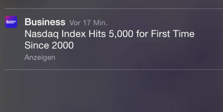 Nasdaq 5000, erstmals seit 2000 - History in the Making, was die geniale Bloomberg Business App da in den Sperrscreen schickt