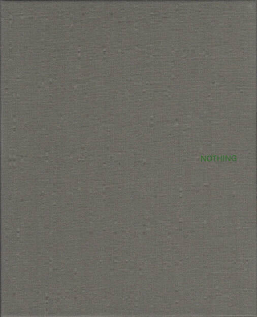 John Gossage - Nothing, Waltz Books 2014, Cover - http://josefchladek.com/book/john_gossage_-_nothing, © (c) josefchladek.com (05.03.2015)