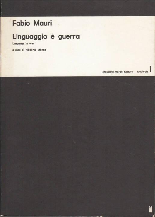 Fabio Mauri - Linguaggio è guerra / Language is war, Massimo Marani Editore 1975, Cover - http://josefchladek.com/book/fabio_mauri_-_linguaggio_e_guerra_language_is_war