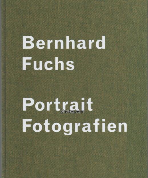 Bernhard Fuchs - Portrait Fotografien - erhältlich im 21er Haus (im Rahmen von Fotos - Österreichische Fotografien 1930er bis heute) (17.02.2013)