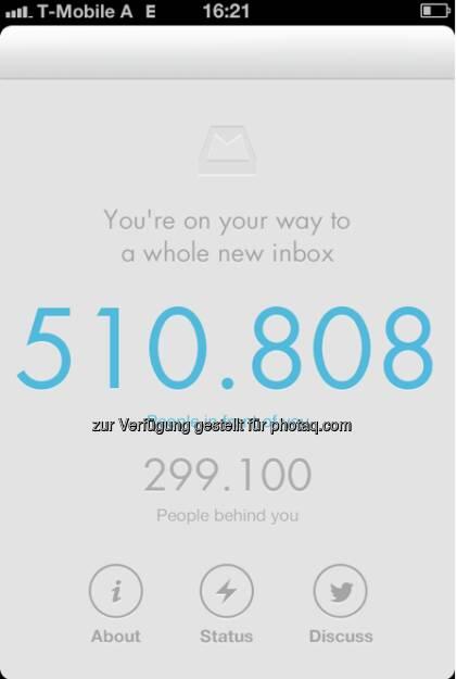 Die Mailbox-App: Soll Ordnung in die Mailbox bringen, abwarten. Kultig ist das Wartesystem bis die App geladen werden kann: 14 Tage nach dem Ordern im Store sind noch 510.000 vor dem Tester, aber schon 299.100 dahinter (17.02.2013)