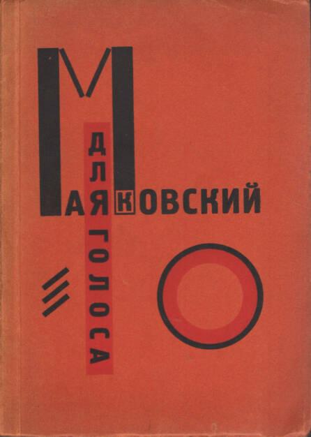 El Lissitzky & Vladimir Mayakovsky - Dlia golosa, Gosizdat / Lutze and Vogt 1923, Cover - http://josefchladek.com/book/el_lissitzky_vladimir_mayakovsky_-_dlia_golosa, © (c) josefchladek.com (15.03.2015)