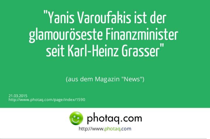 Yanis Varoufakis ist der glamouröseste Finanzminister seit Karl-Heinz Grasser (aus dem Magazin News)