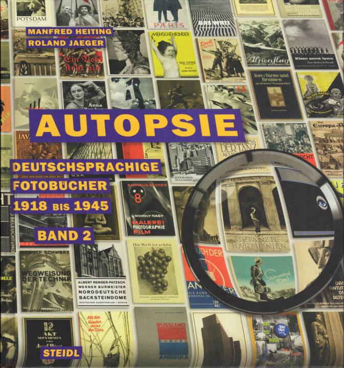 Manfred Heiting & Roland Jaeger - Autopsie II, Steidl 2014, Cover - http://josefchladek.com/book/manfred_heiting_roland_jaeger_-_autopsie_ii