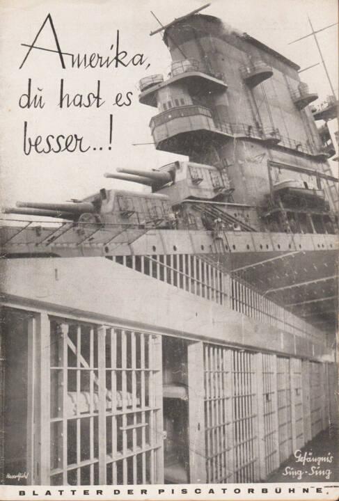 Blätter der Piscatorbühne - Amerika, Du hast es besser!, Bepa-Verlag 1928, Cover - http://josefchladek.com/book/blatter_der_piscatorbuhne_-_amerika_du_hast_es_besser