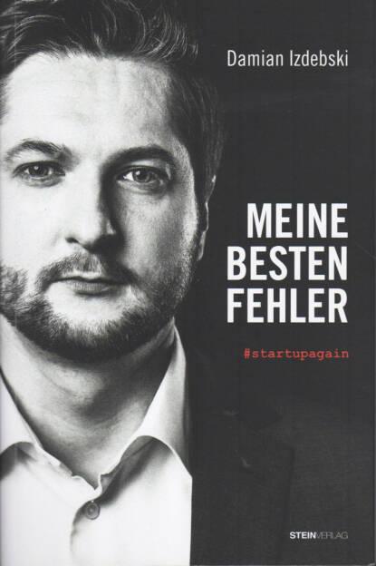Damian Izdebski - Meine besten Fehler: #startupagain - http://boerse-social.com/financebooks/show/damian_izdebski_-_meine_besten_fehler_startupagain (03.04.2015)