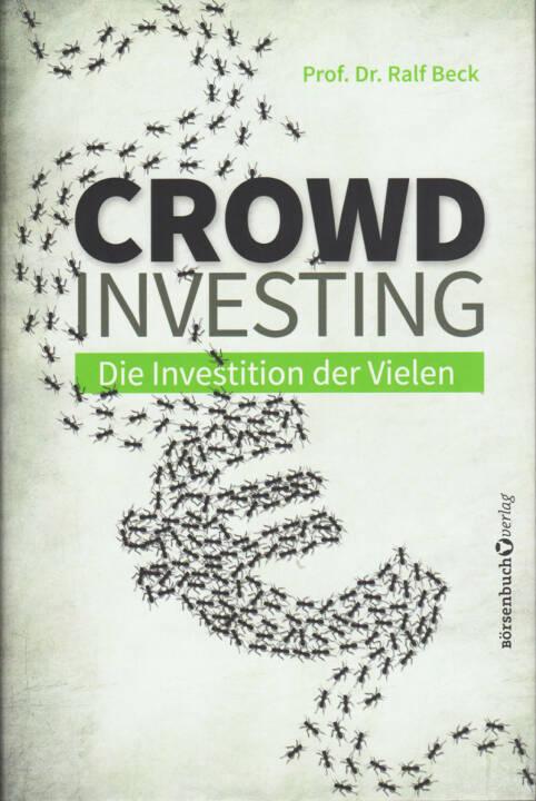 Ralf Beck - Crowdinvesting: Die Investition der Vielen - http://boerse-social.com/financebooks/show/ralf_beck_-_crowdinvesting_die_investition_der_vielen