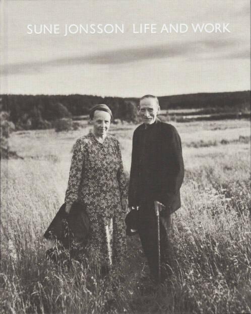 Sune Jonsson - Life and Work, Max Ström 2014, Cover - http://josefchladek.com/book/sune_jonsson_-_life_and_work, © (c) josefchladek.com (12.04.2015)