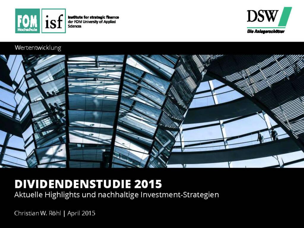 Dividendenstudie 2015 - Aktuelle Highlights und nachhaltige Investment-Strategien (13.04.2015)