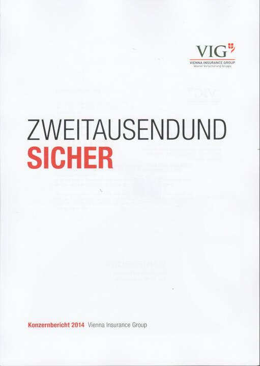 Vienna Insurance Group Konzernbericht 2014 - http://boerse-social.com/financebooks/show/vienna_insurance_group_konzernbericht_2014