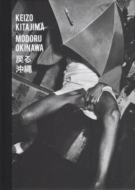 Keizo Kitajima - Modoru Okinawa, Gomma Books 2015, Cover - http://josefchladek.com/book/keizo_kitajima_-_modoru_okinawa, © (c) josefchladek.com (15.04.2015)