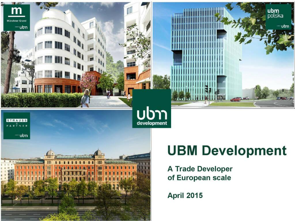UBM Development - A Trade Developer of European scale (16.04.2015)