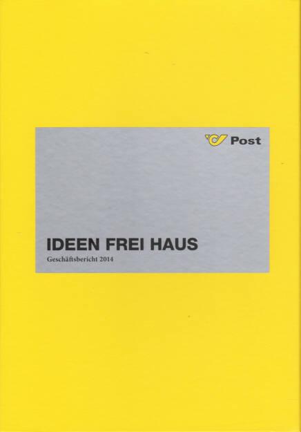 Österreichische Post Geschäftsbericht 2014 - http://boerse-social.com/financebooks/show/osterreichische_post_geschaftsbericht_2014 (17.04.2015)