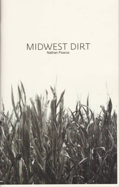 Nathan Pearce - Midwest Dirt (Bootleg Edition), Same Coin Press / Self published 2015, Cover - http://josefchladek.com/book/nathan_pearce_-_midwest_dirt_bootleg_edition, © (c) josefchladek.com (21.04.2015)