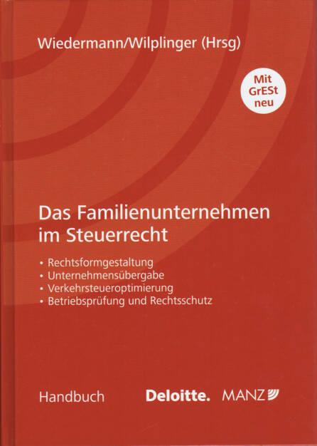 Klaus Wiedermann / Christian Wilplinger - Das Familienunternehmen im Steuerrecht - http://boerse-social.com/financebooks/show/klaus_wiedermann_christian_wilplinger_-_das_familienunternehmen_im_steuerrecht (22.04.2015)
